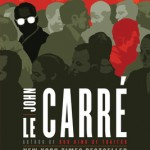"Good Read: ""Tinker, Tailor, Soldier, Spy"" by John le Carre`"